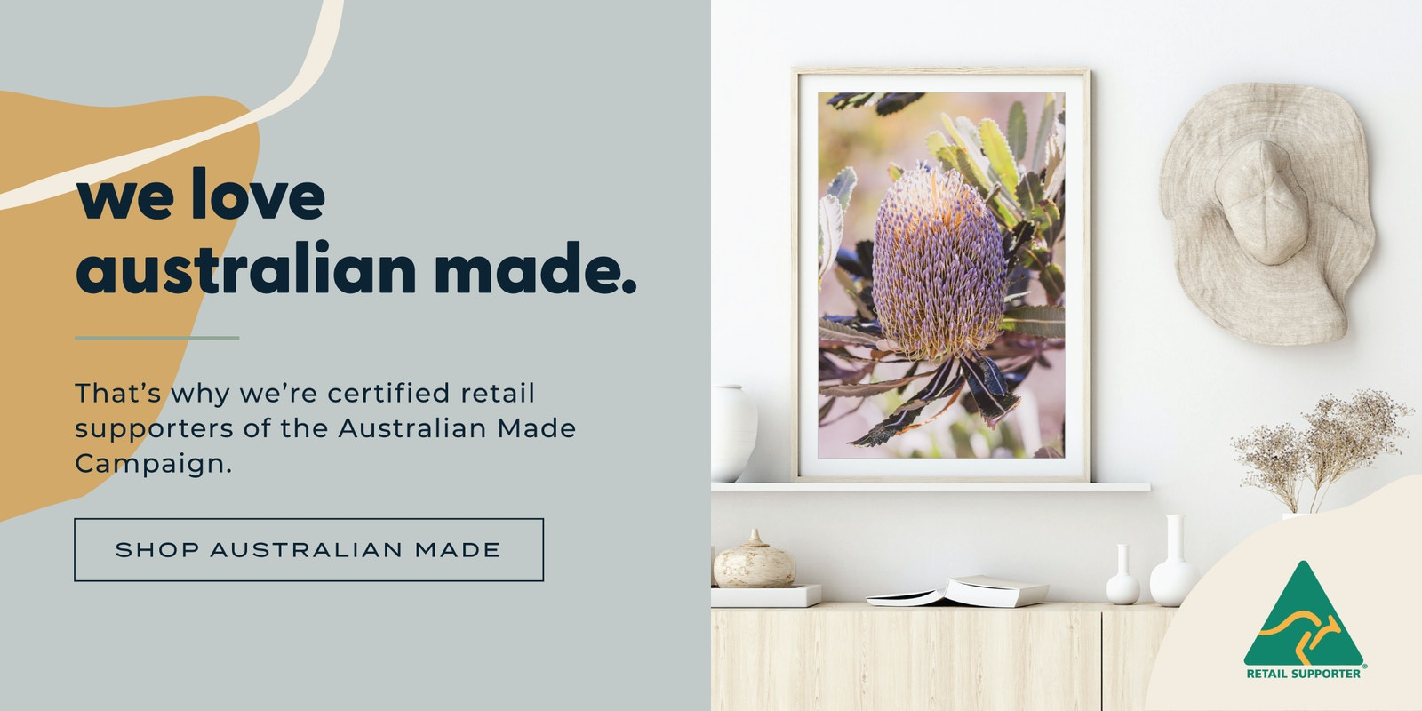 We love australian made - certified retail supporters of Australian Made Campaign
