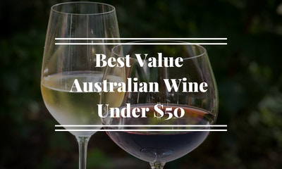Best Value Australian Wine Under $50