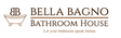 Bella Bagno Bathroom House