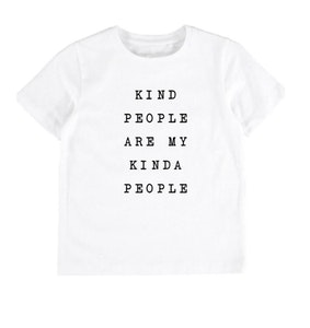 Kind People is my kinda people Tee - White