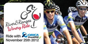 Ride Alongside Orica-GreenEDGE in the River & Ranges Winery Ride