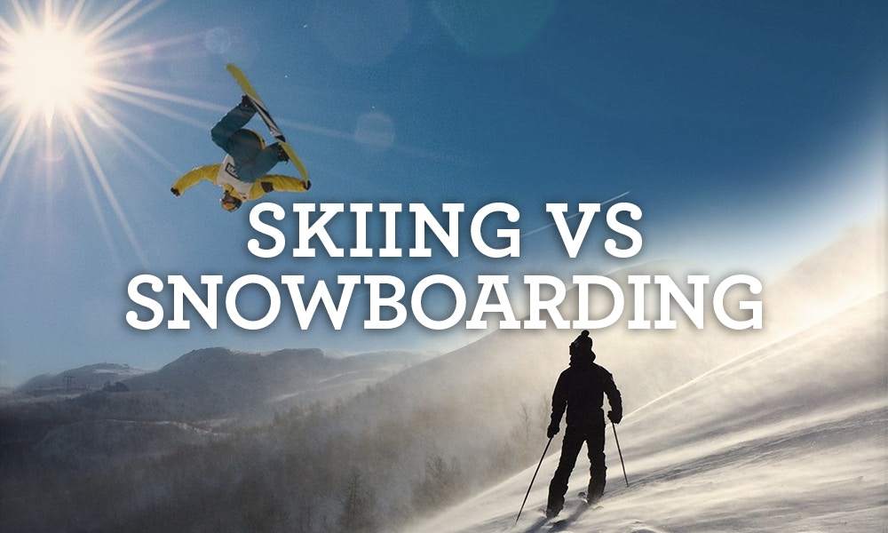Skiing vs Snowboarding - How Do You Choose?