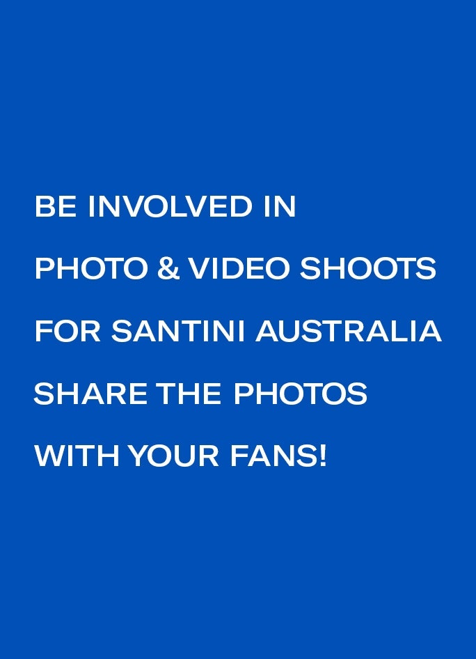 Be involved in photo & video shoots for Santini