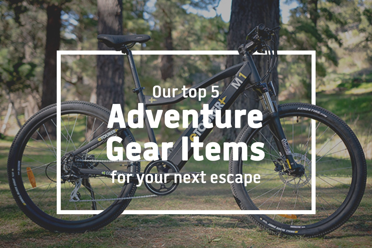 Top Adventure Gear For Your Next Escape
