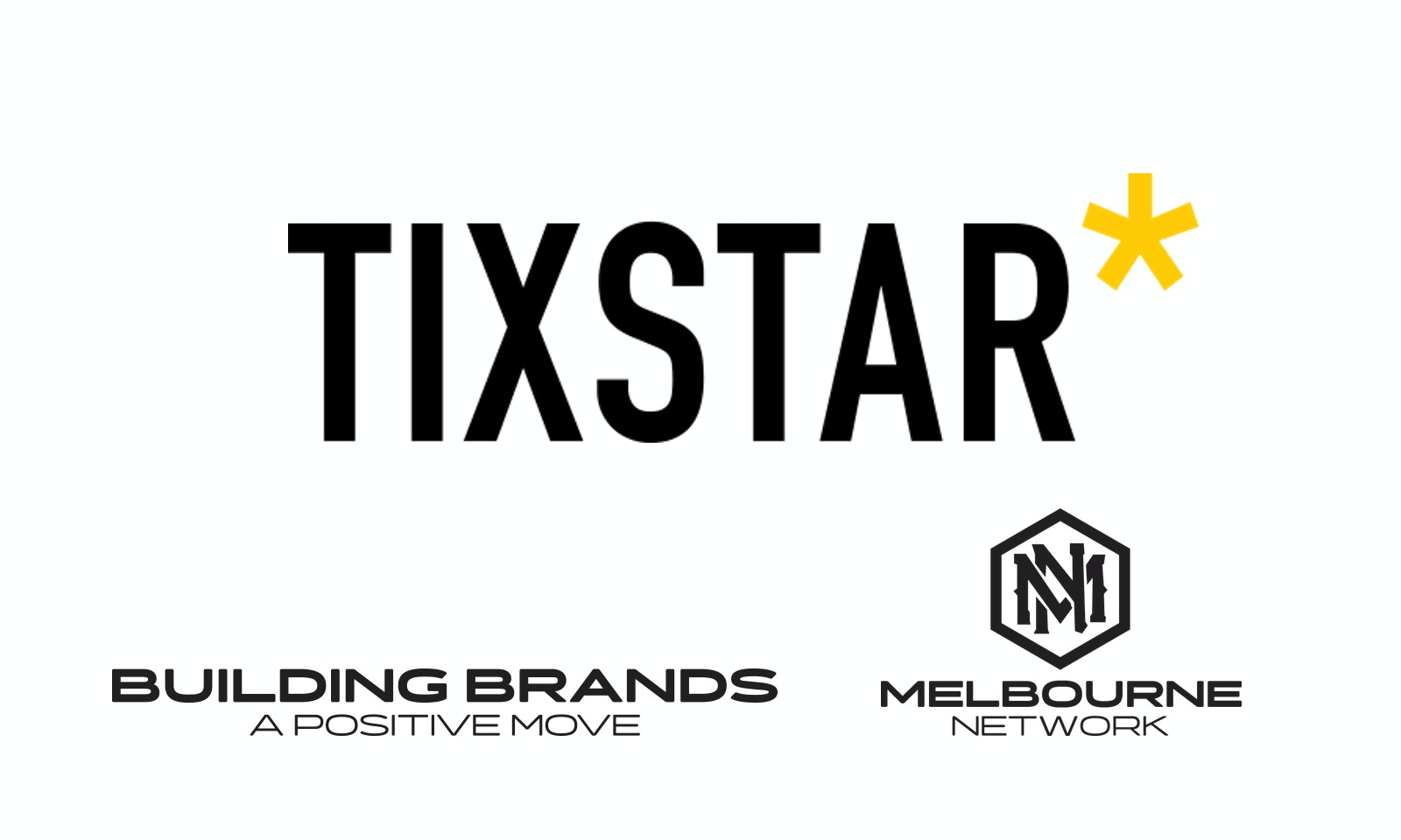 The Melbourne Network and A Positive Move align with TIXSTAR