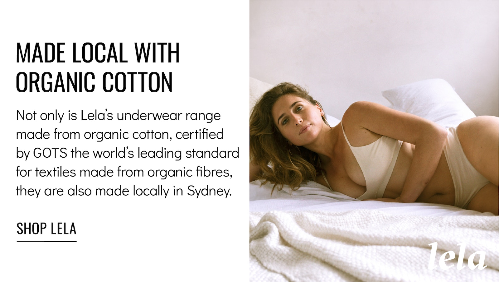 Lela Made Local with Organic Cotton