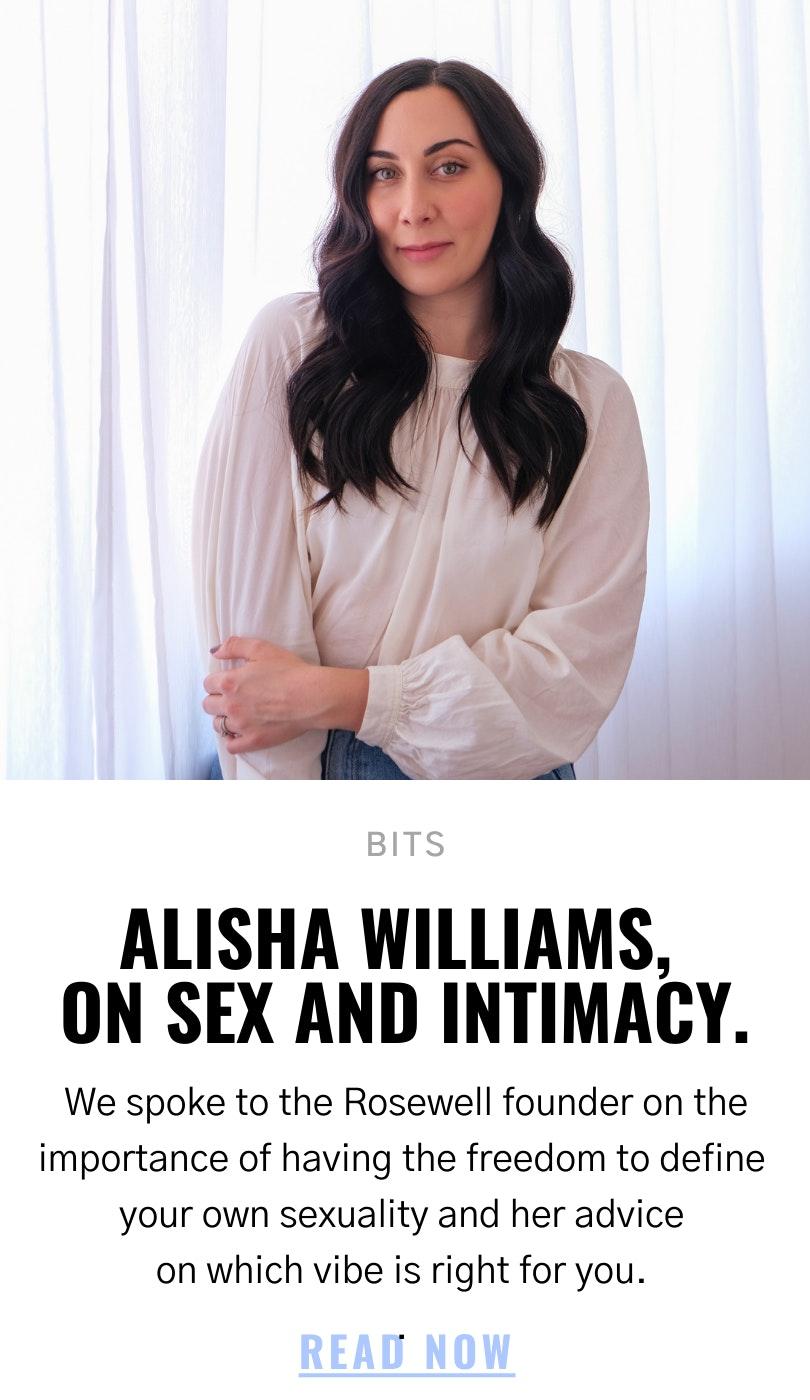Alisha Williams on sex and intimacy.
