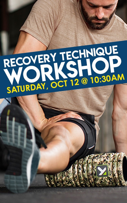 Recovery Technique Workshop Saturday October 12th @ 10:30am