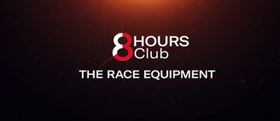8 HOURS Club - THE RACE EQUIPMENT