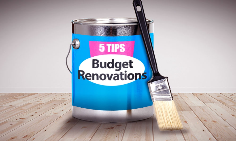 5 Tips For A Budget Renovation