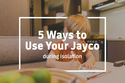 Five ways to use your caravan during isolation
