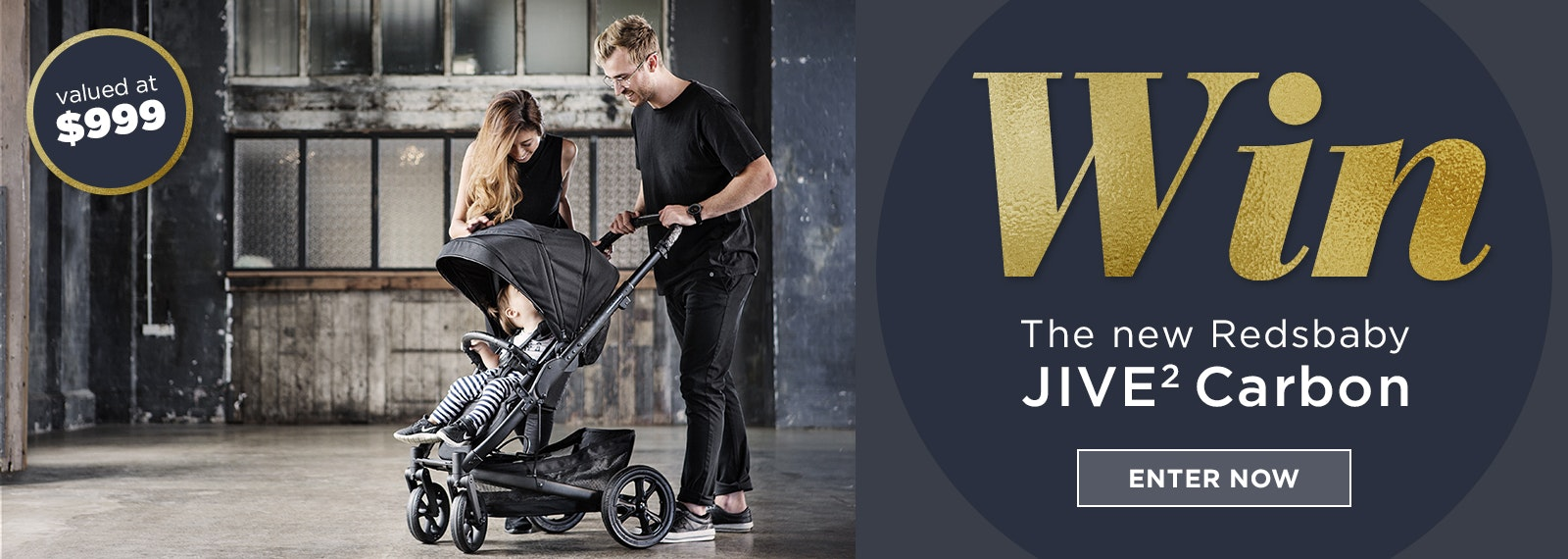 Win the new Limited Edition Redsbaby JIVE² Carbon valued at $999!