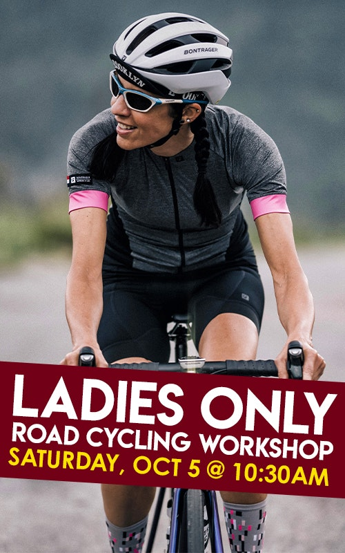 Ladies Only Road Cycling Workshop Saturday October 5th @ 10:30am