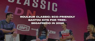ROULEUR CLASSIC: ECO-FRIENDLY SANTINI KITS FOR TREK-SEGAFREDO IN 2020