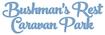 Bushman's Rest Caravan Park