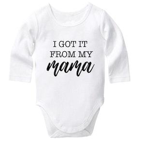 I Got It From My Mama Onesie