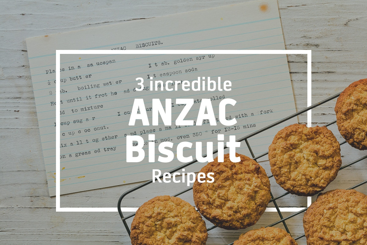3 incredible ANZAC biscuit recipes
