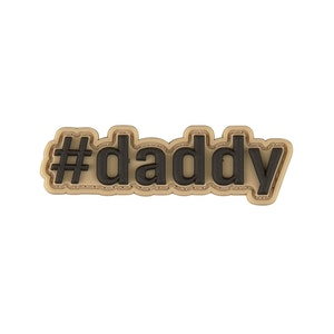 Onward #daddy Velcro Patch