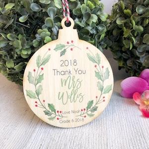 Christmas Bauble - Teacher Thank You Holly Wreath