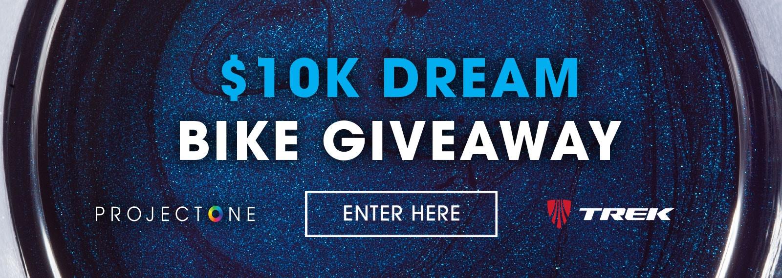 $10k Dream Bike Giveaway