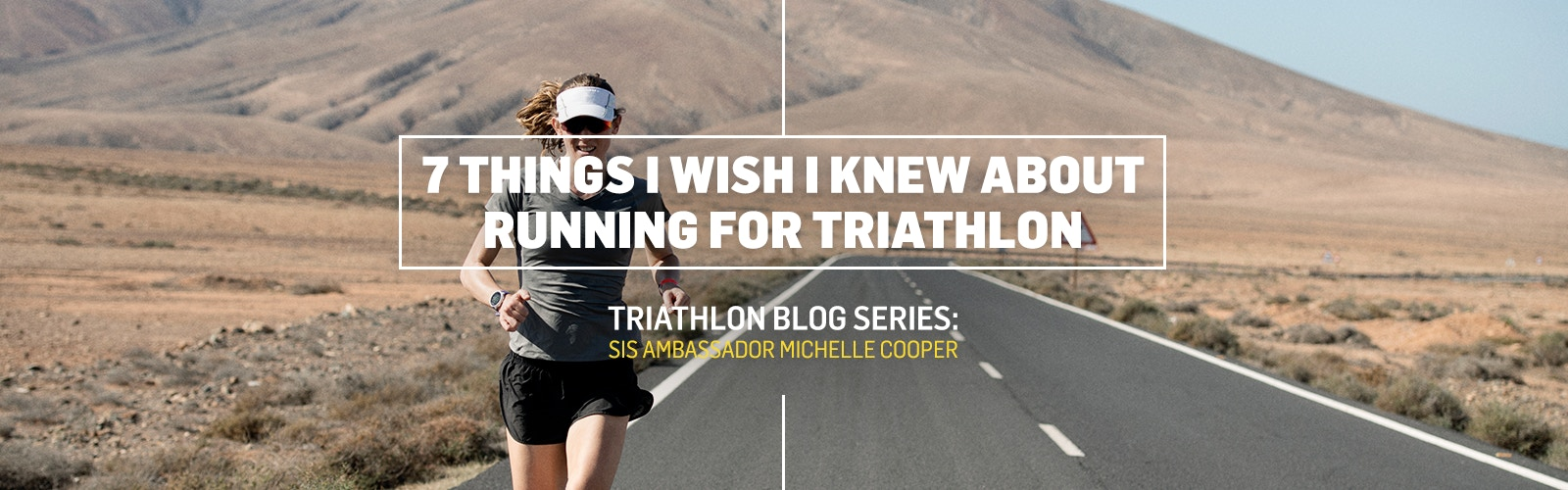 SIS - 7 Things I wish I knew about running for a triathlon