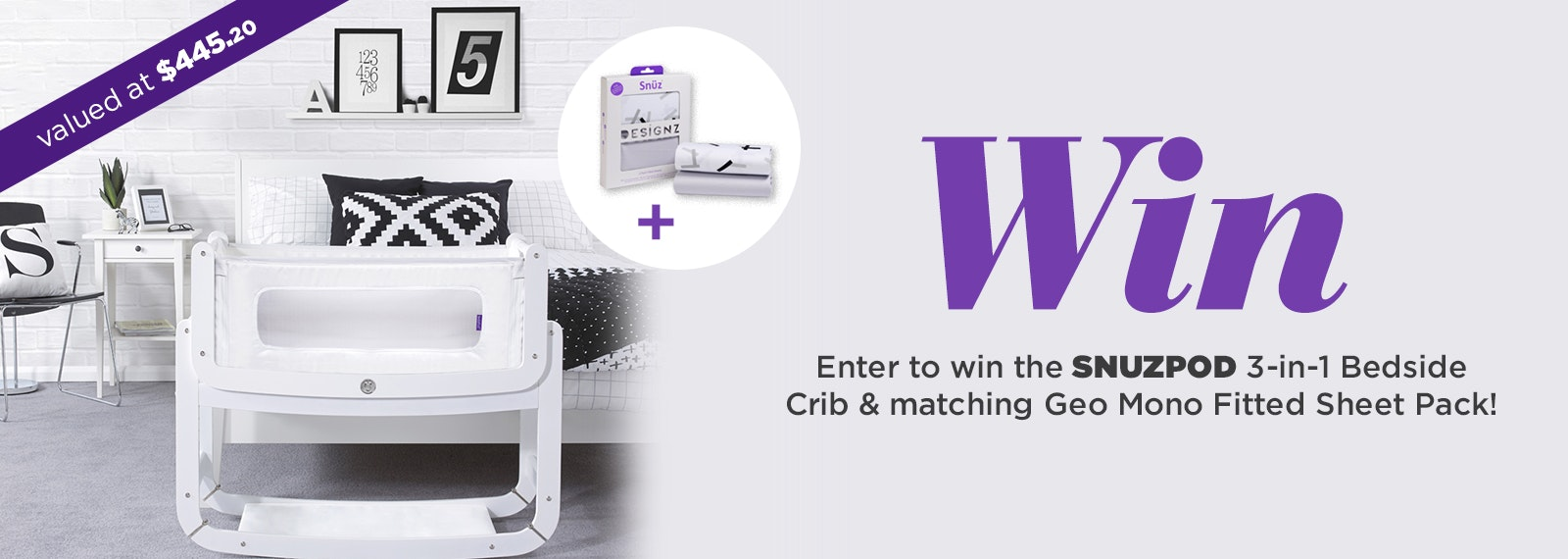 Enter to WIN the SnuzPod 3-in-1 Bedside Crib & matching Geo Mono Fitted Sheet Pack!