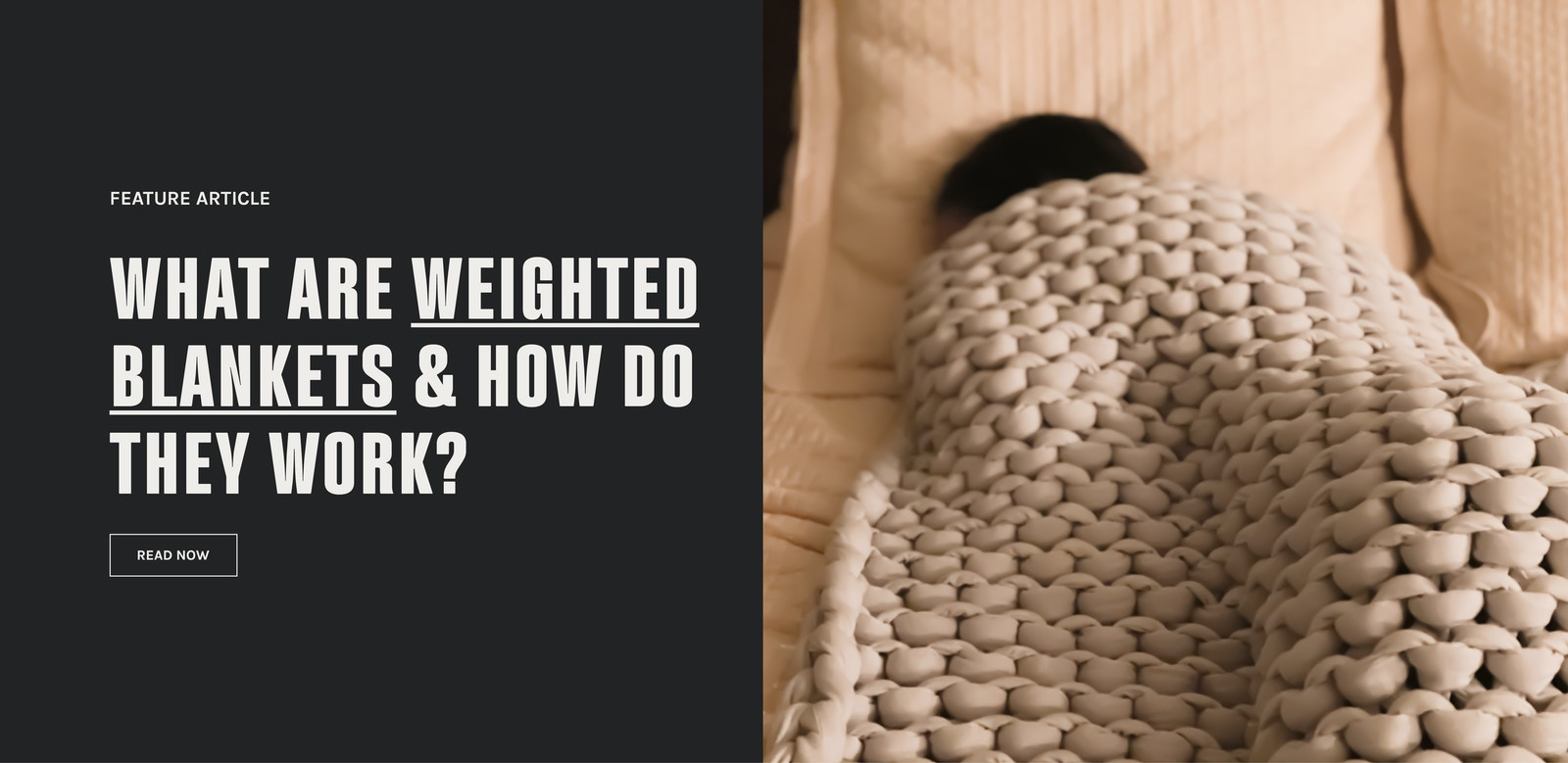 Feature article: What are weighted blankets and do they work?