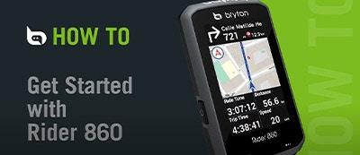 Bryton - Rider 860 | Get Started With Rider 860