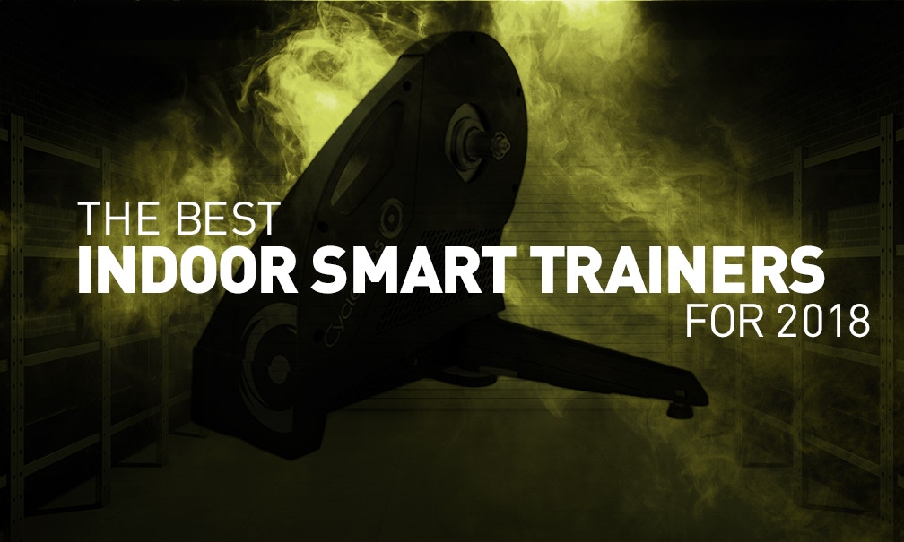 The Best Indoor Smart Trainers for 2018