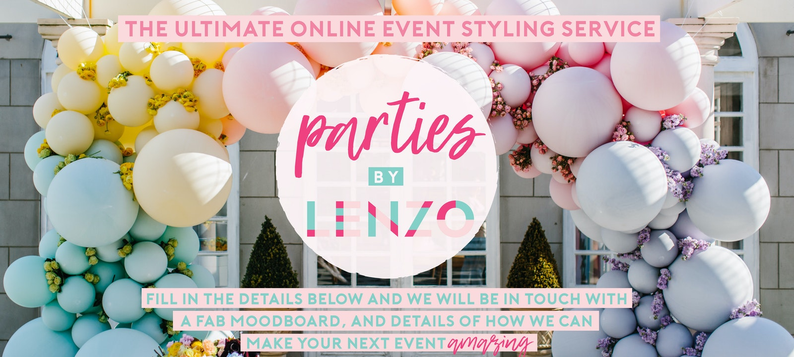 Parties by LENZO   Event Styling Assistance