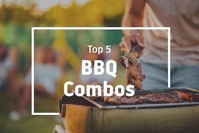 Top 5 BBQ Combos