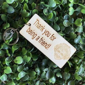 """""""Thank you for being a friend!"""" Quirky Golden Girls Timber Keyring - Laser Cut & Etched on Timber with Silvertone Hardware finished with a LLL Logo Tag."""