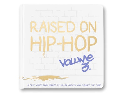 Raised on Hip-Hop Vol.3 - First Words