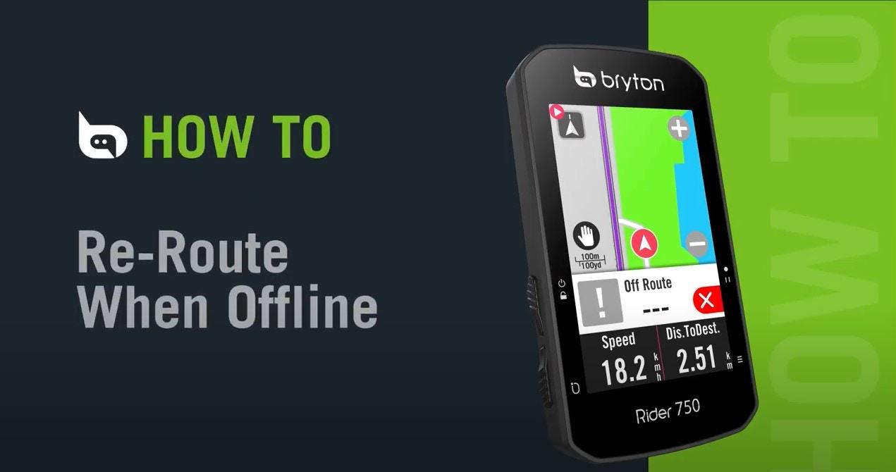 Bryton - Rider 750   Re-Route When Offline