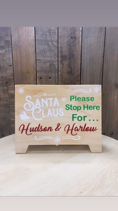 Santa Claus Please Stop Here - A Frame Sign