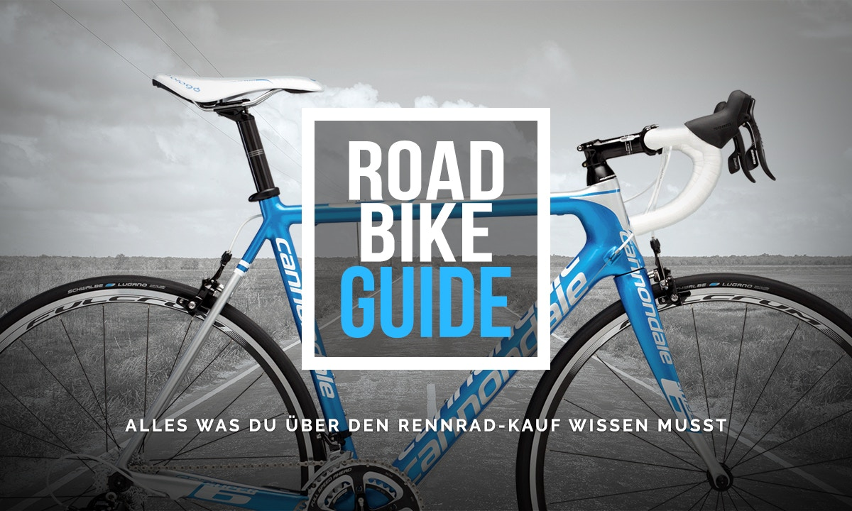 Road Bike Guide - Alles was du über den Rennrad-Kauf wissen musst