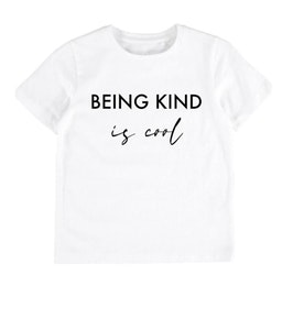 Being Kind is cool Tee - White