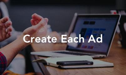 Create Each Ad