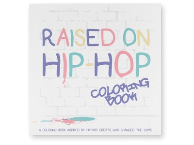Raised on Hip-Hop Colouring Book