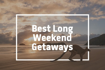 Best Long Weekend Getaways