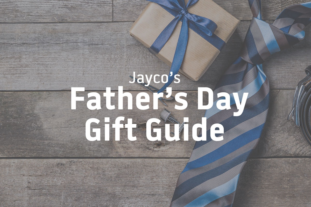 Jayco's Fathers Day gift guide