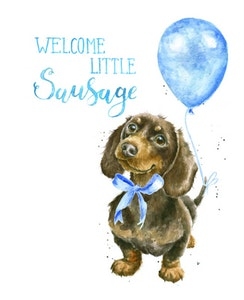 Welcome Little Sausage Card - Blue