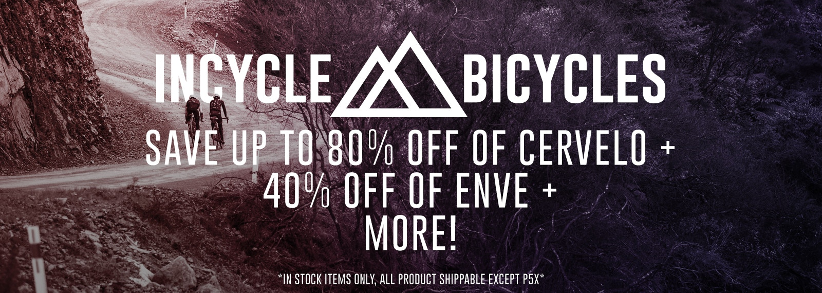 Cross everything off your Christmas list! Xmas sale at InCycle Bicycles! Save up to 80% off Cervelo Bikes, 40% off Enve Wheels, and more! Sale applies to in-stock items only.
